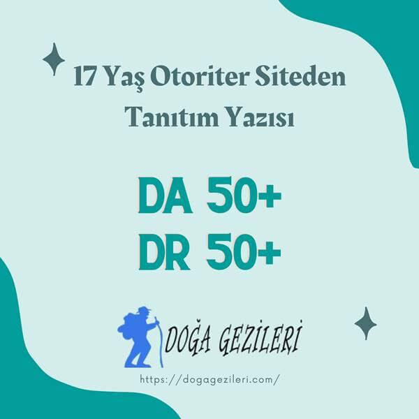17 Yaş Gezi-Seyahat Sitesi Tanıtım Yazısı